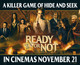 Win 1 of 6 Double Movie Passes to Ready or Not - Update: Comp now closed!